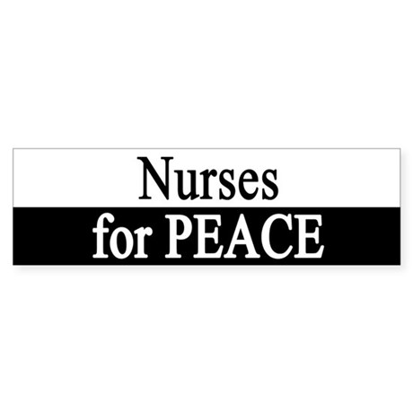 Nurses for Peace Bumper Sticker