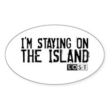 I'm Staying On The Island Decal