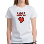 I Have a Heart On Women's T-Shirt