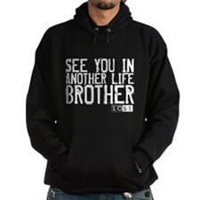 See You In Another Life Brother Hoodie (dark)