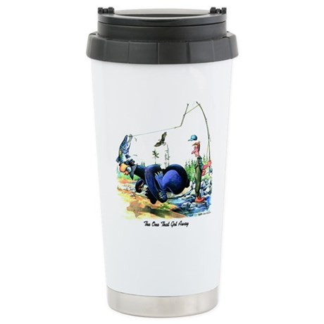 The One That Got Away Stainless Steel Travel Mug