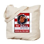 Are You Doing All You Can Vintage Poster Tote Bag
