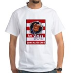 Are You Doing All You Can Vintage Poster White T-S