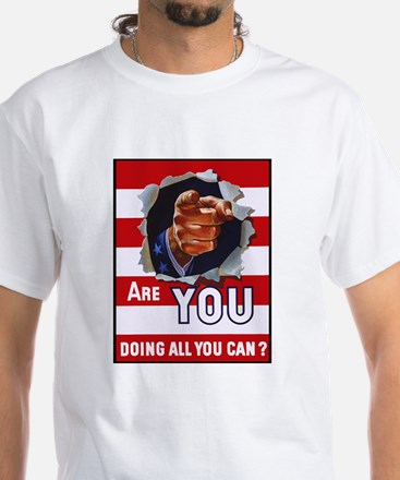 Are You Doing All You Can Poster (Front) White T-S