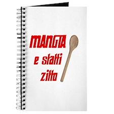Mangia e Statti Zitto Journal