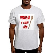Mangia e Statti Zitto Ash Grey T-Shirt