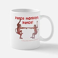 Dance Monkeys, Dance! Mug