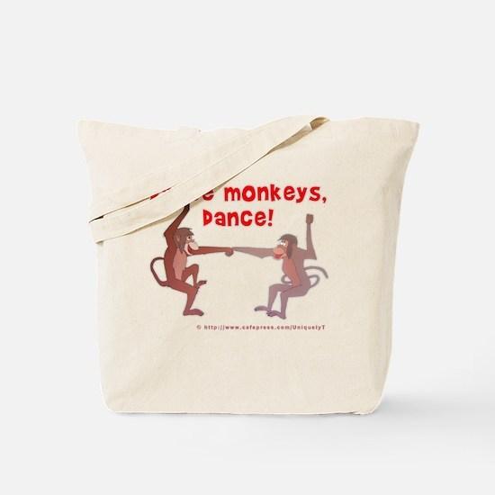 Dance Monkeys, Dance! Tote Bag