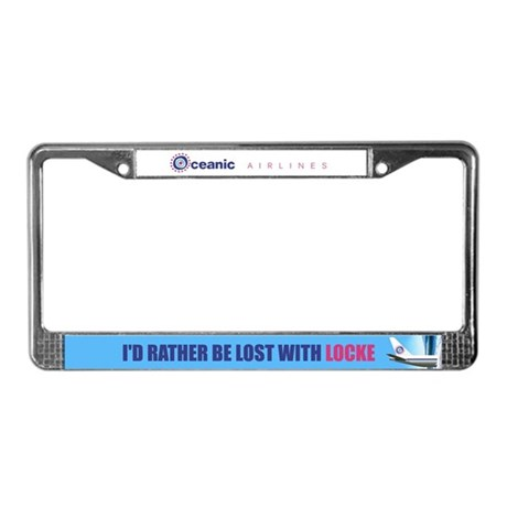 I'd rather be lost with Locke License Plate Frame