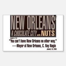 NOLA: A Chocolate City ** BUMPER STICKER **