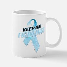 Keep on Fighting! Mug
