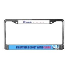 I'd rather be lost with Claire License Plate Frame