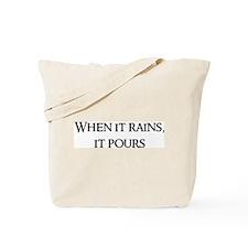 When it rains, Tote Bag