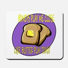 Notorious Buttered Toast Mousepad