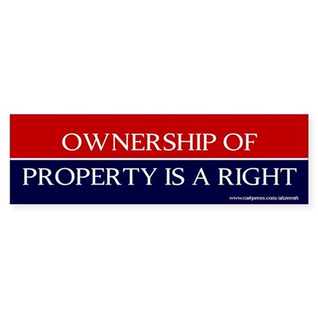 Property Is A Right, Sticker (Bumper)