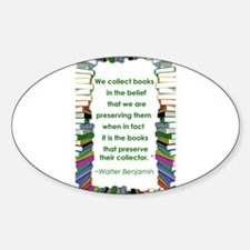 Walter Benjamin on Books Sticker (Oval)