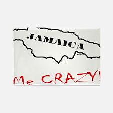 Jamaica me CRAZY! - Dark Rectangle Magnet