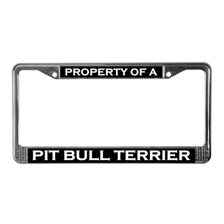 Property of Pit Bull Terrier License Plate Frame