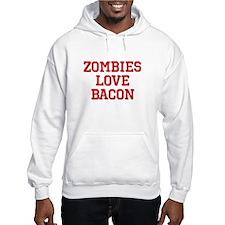 Zombies Love Bacon Hoodie