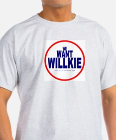 We Want Willkie Ash Grey T-Shirt