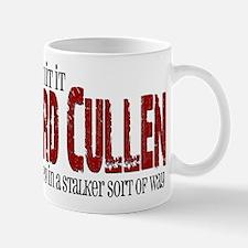 Edward Cullen - Creepy Stalker Mug