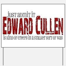 Edward Cullen - Creepy Stalker Yard Sign