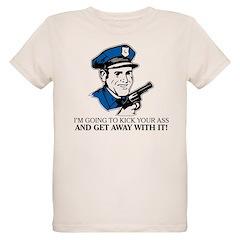I CAN KICK YOUR ASS T-Shirt