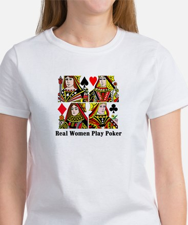 Real Women Play Poker Women's T-Shirt