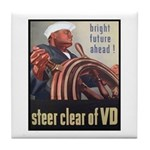 Steer Clear of VD Poster Art Tile Coaster
