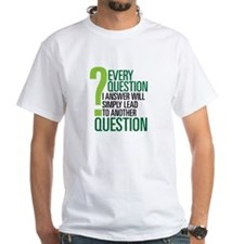 LOST Question Quote Shirt