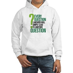 LOST Question Quote Hoodie
