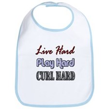 Live Hard, Play Hard, Curl Ha Bib