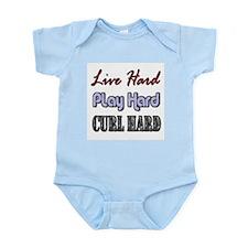 Live Hard, Play Hard, Curl Ha Infant Creeper