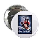 Don't Shiver Winter Poster Art Button
