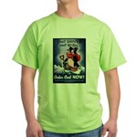 Don't Shiver Winter Poster Art Green T-Shirt