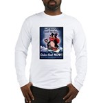 Don't Shiver Winter Poster Art Long Sleeve T-Shirt