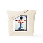 Big Guns Talk Poster Art Tote Bag