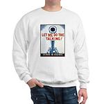 Big Guns Talk Poster Art Sweatshirt