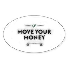 Move Your Money Decal