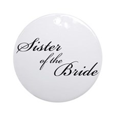 Sister of the Bride (FF) Ornament (Round)