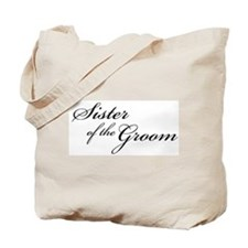 Sister of the Groom (FF) Tote Bag