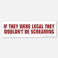 If They Were Legal, Bumper Bumper Sticker