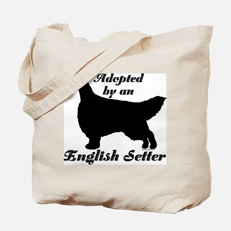 ADOPTED by English Setter Tote Bag