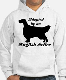 ADOPTED by English Setter Hoodie