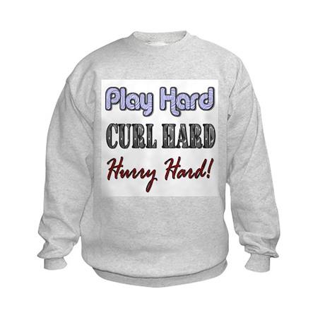 Play Hard, Curl Hard, Hurry H Kids Sweatshirt