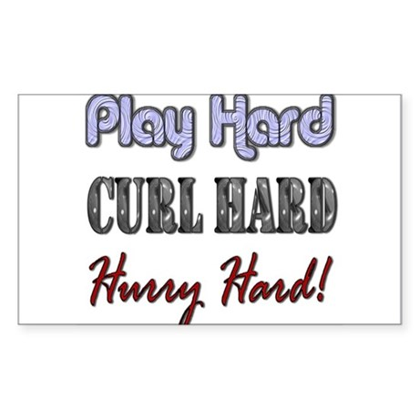 Play Hard, Curl Hard, Hurry H Sticker (Rectangular