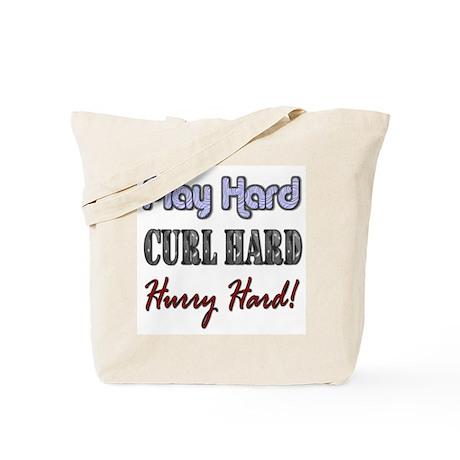 Play Hard, Curl Hard, Hurry H Tote Bag