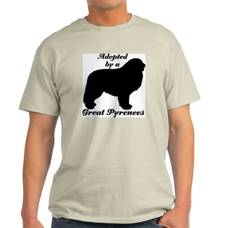 ADOPTED by Great Pyrenees Light T-Shirt