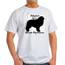 ADOPTED by Great Pyrenees T-Shirt