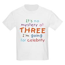 Celebrity at Three. 3rd Birthday Kids T-Shirt